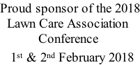 Proud sponsor of the 2018   Lawn Care Association            Conference     1st & 2nd February 2018